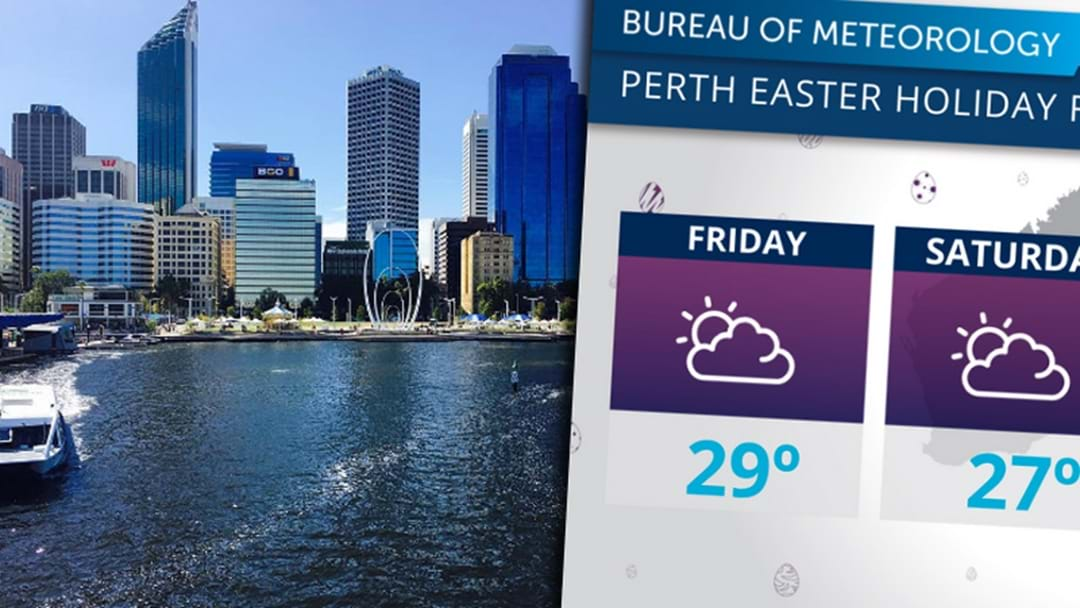 Perth's Easter Weekend Weather Forecast Looks Magnificent