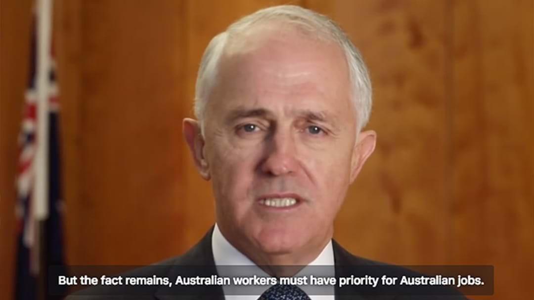 BREAKING   Malcolm Turnbull Abolishes 457 Visas