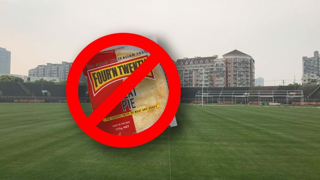 Footy Fans Won't Be Able To Get A Four'N Twenty Pie At The Game In China