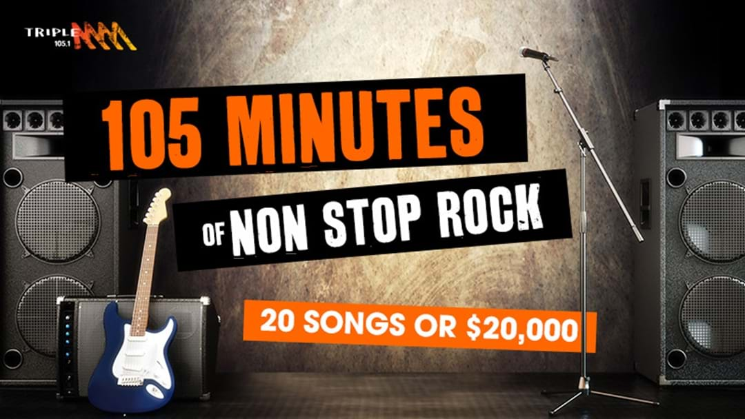 105 Mins of Non Stop Rock- 20 songs or $20K