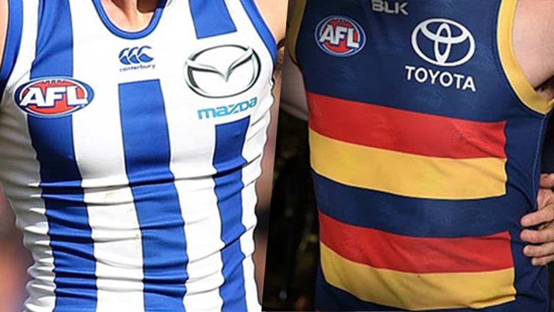 Late Changes For Both North Melbourne and Adelaide
