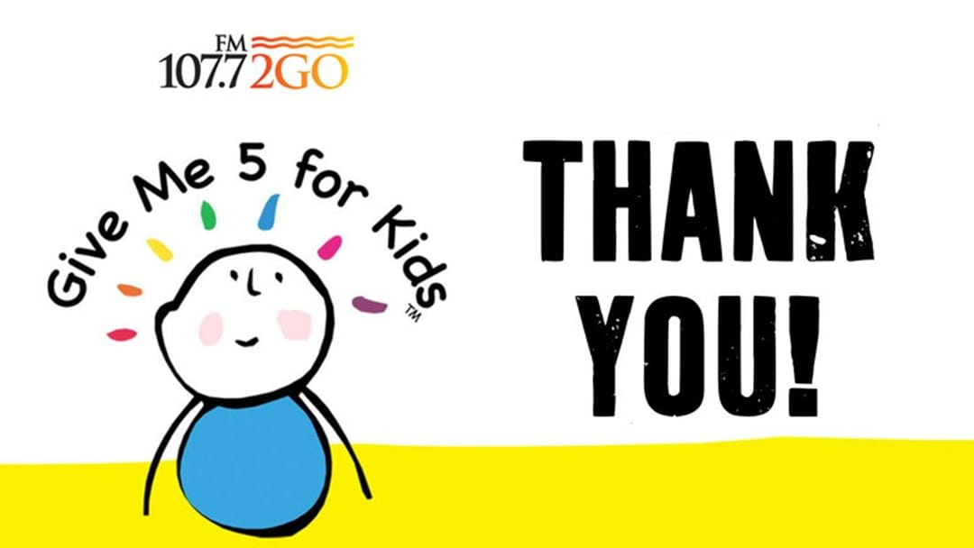 2GO's Give Me 5 For Kids: Thank You Local Business!