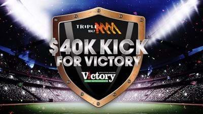 Triple M's $40k Kick For Victory!