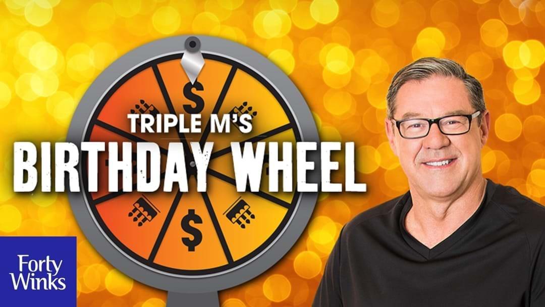 Triple M Birthday Wheel