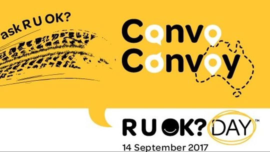 'R U OK?Day' Conversation Convoy Coming To Townsville