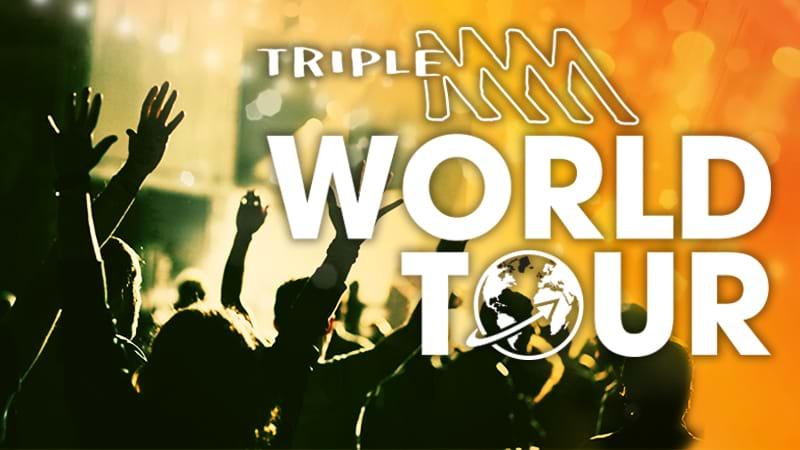 The Triple M World Tour