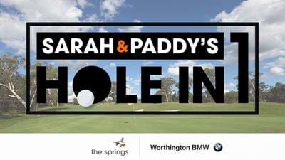 Win A BMW With Sarah & Paddy's Hole In One!