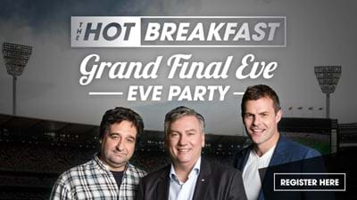 Register For The Hot Breakfast Grand Final Eve Eve Party