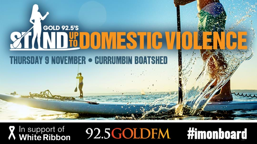 Gold 92.5's Stand Up To Domestic Violence