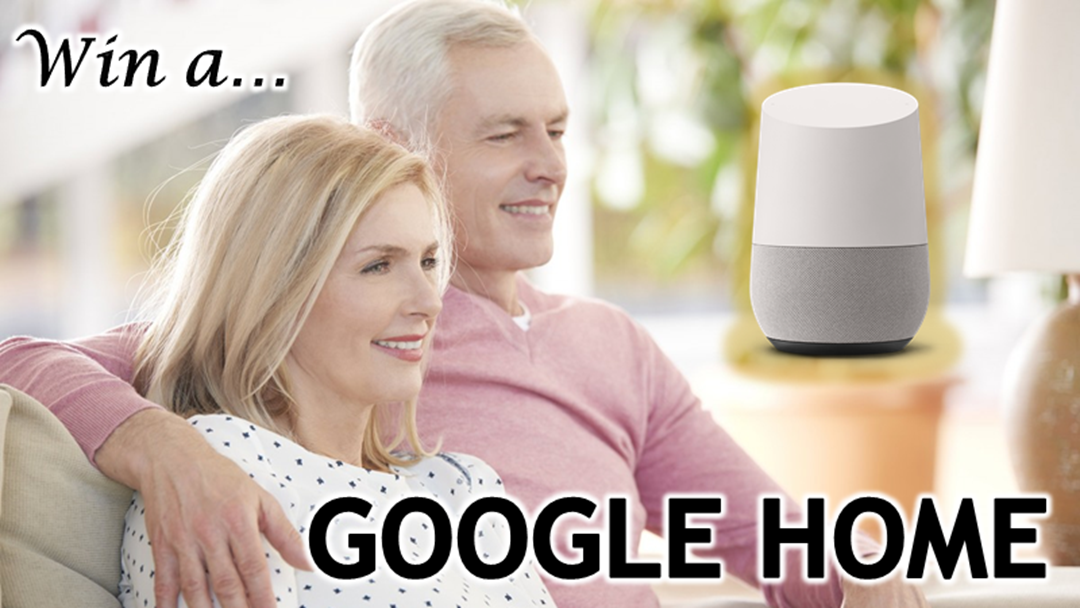 Register now to win a Google Home!