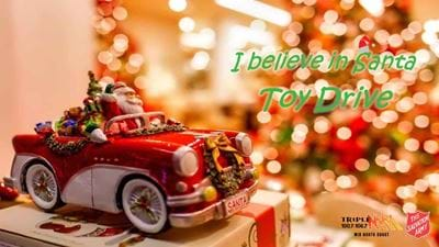 I believe in Santa Toy Drive