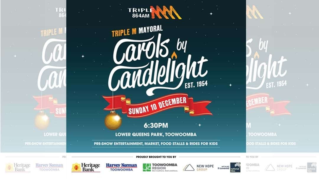 NEW DATE for Triple M Mayoral Carols by Candlelight