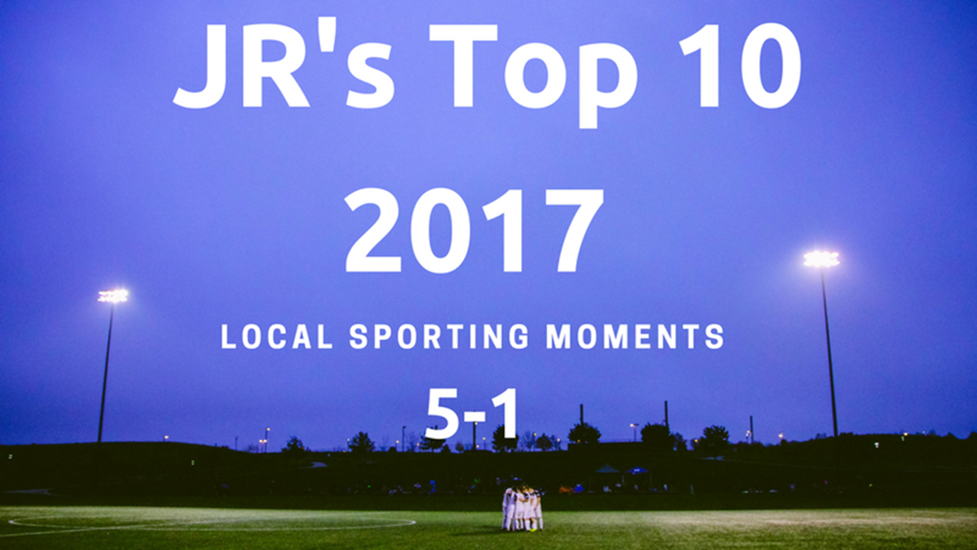 JR's Top Local Sporting Moments 2017 Part 2
