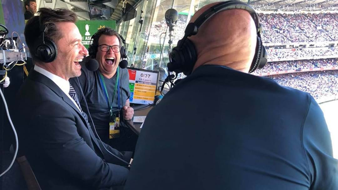Listen To Hugh Jackman's Brilliant Stint On Triple M Cricket