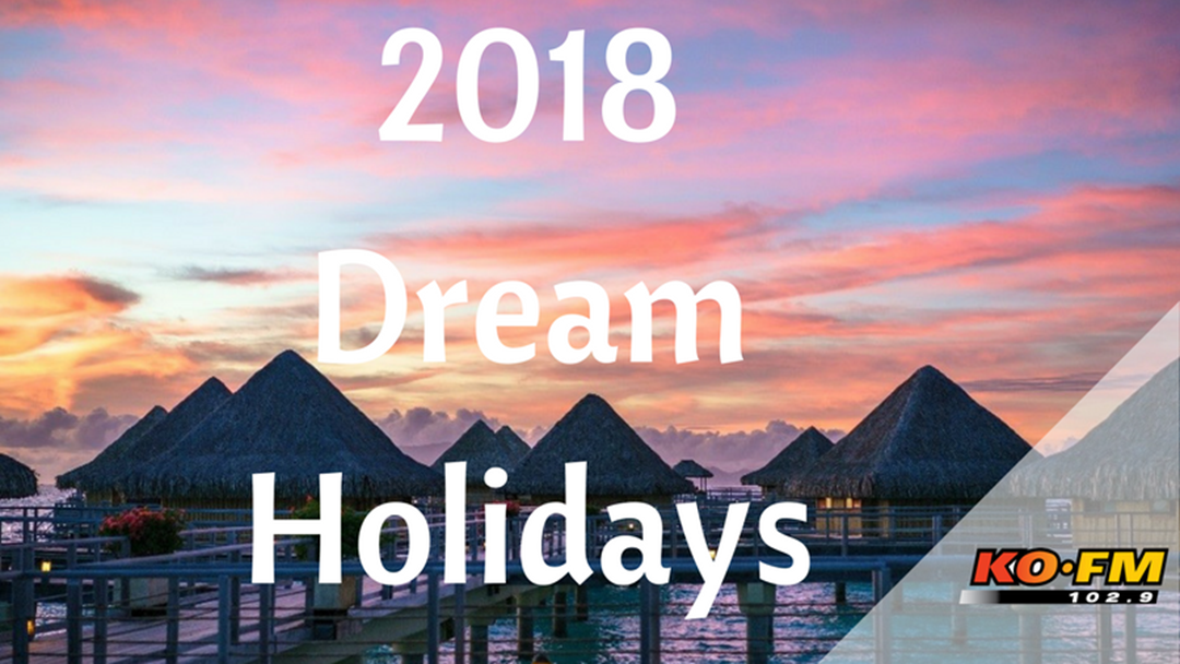 Dream Holidays for the New Year!