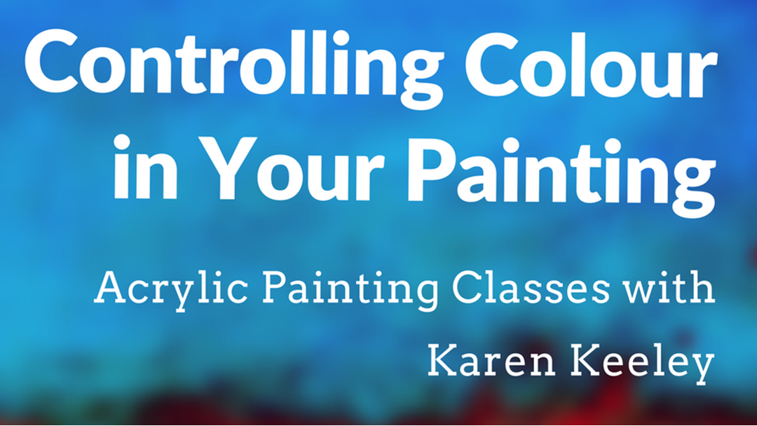 Controlling Colour in Your Painting