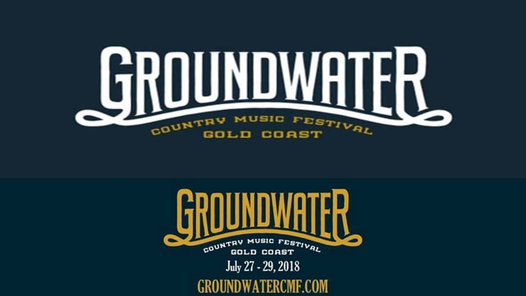 Groundwater Country Music Festival First Artist Line-up Announcement for 2018