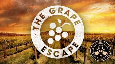 Win Yourself a Grape Escape!