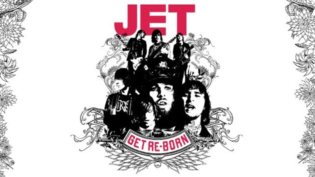 JET Expand Already Massive Get Re-Born Tour