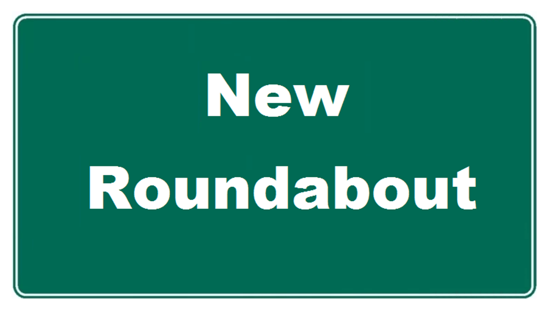 Roundabout Construction Commences Soon