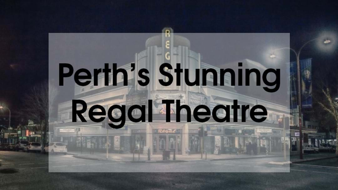 Perth Photographer Shares Stunningly Eerie Shot Of Regal Theatre