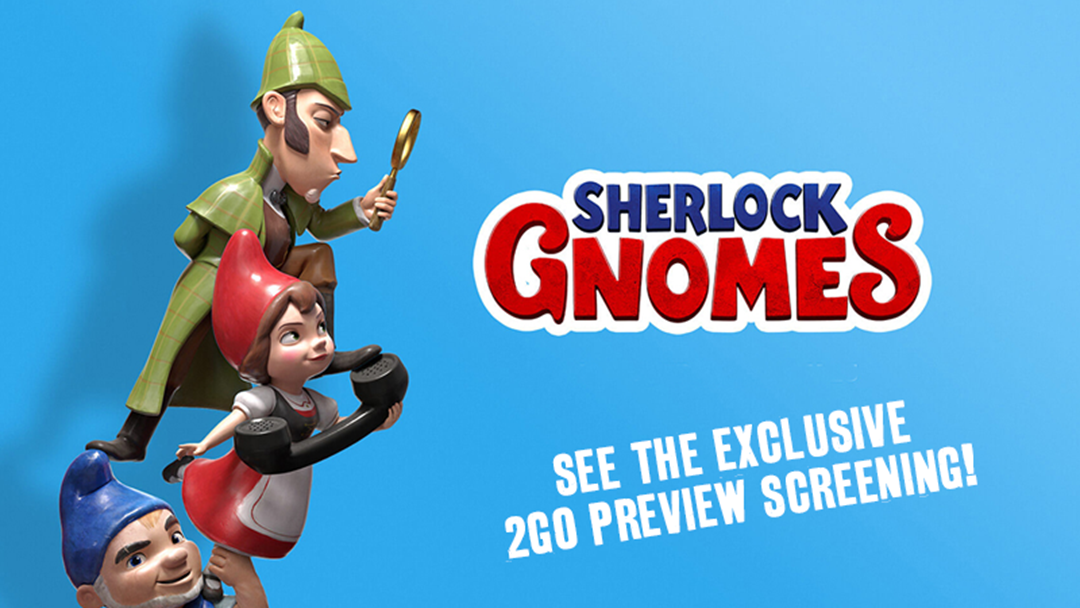 'Sherlock Gnomes' Is Hitting The Big Screen This Easter And 2GO Has An Exclusive Preview Screening!