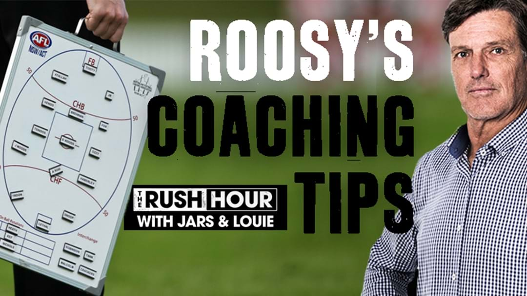 Roosy's Coaching Tips