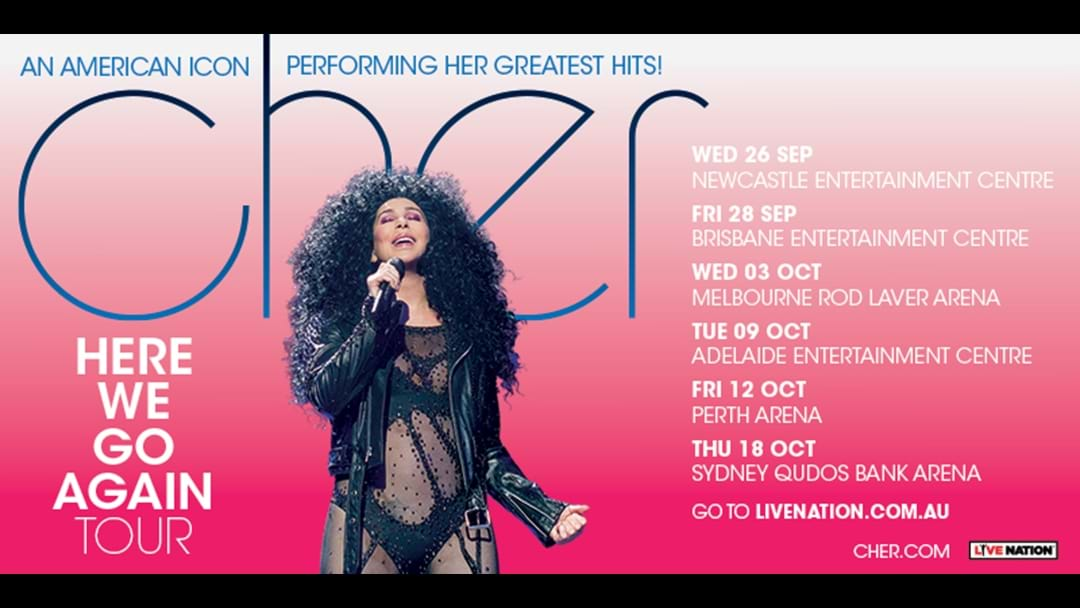 CHER is back in Newcastle 13years after her last Australian Show!