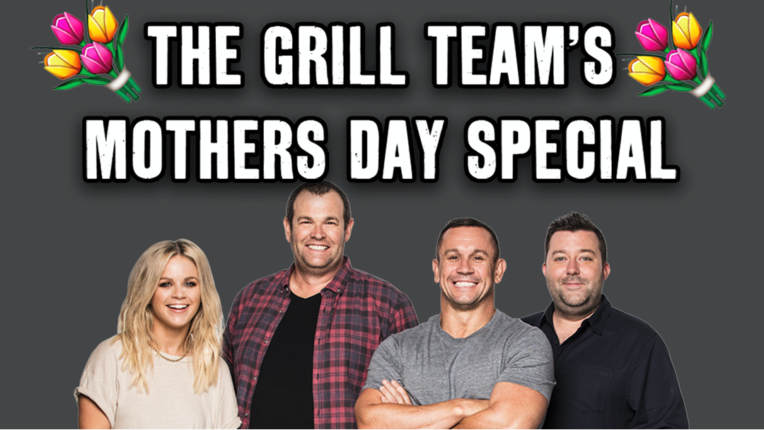 The Grill Team Mother's Day Special Feat. Deb From Penrith And Janelle