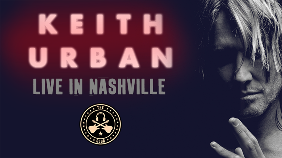 See Keith Urban Live in Nashville