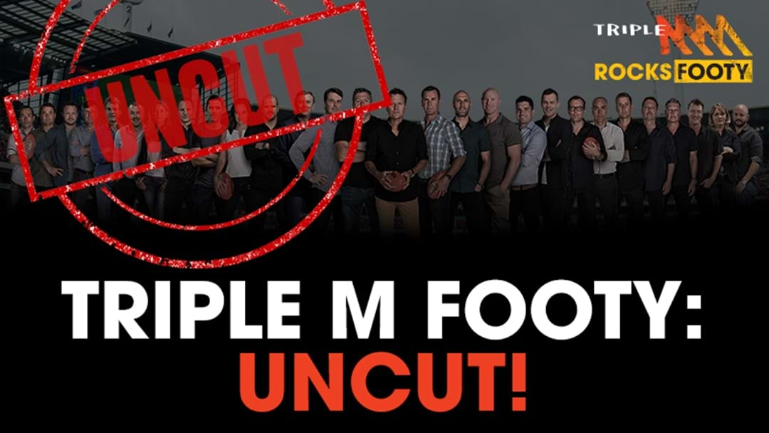 Triple M Footy Uncut Round 11: Jordan Lewis's Follicle Issues