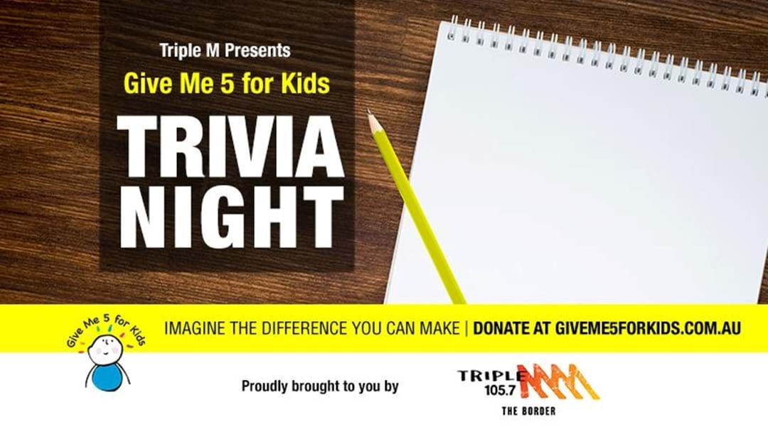 Are you going to the Give Me 5 for Kids Trivia Night?