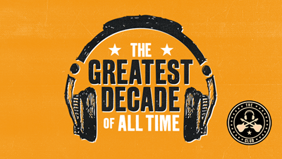 Greatest Decade of All Time