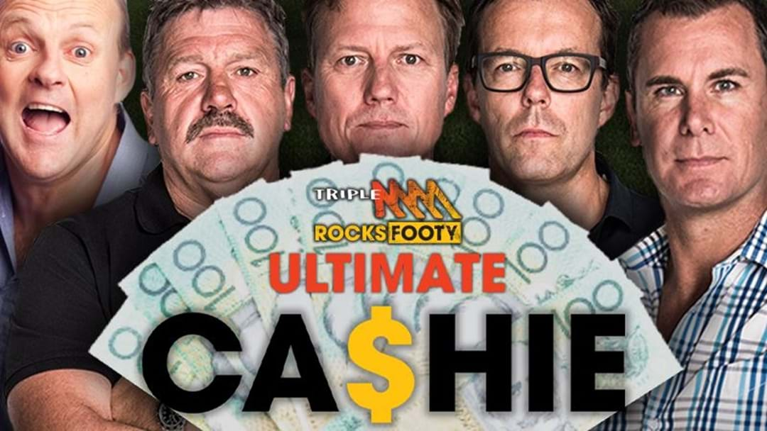 Triple M Footy's Ultimate Cashie!