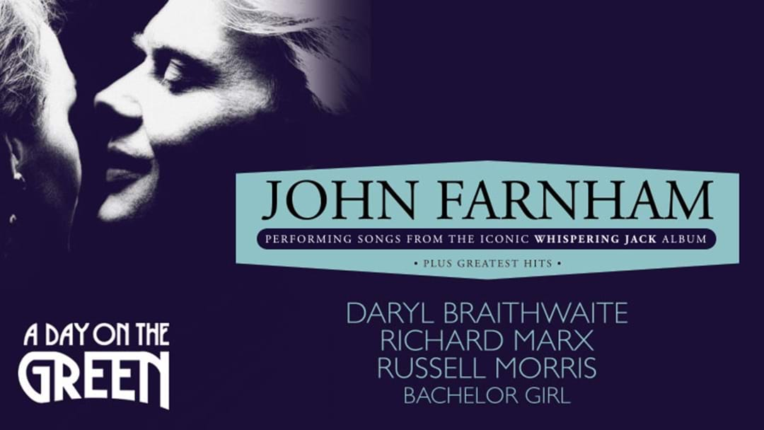KOFM Presents A Day On The Green with John Farnham