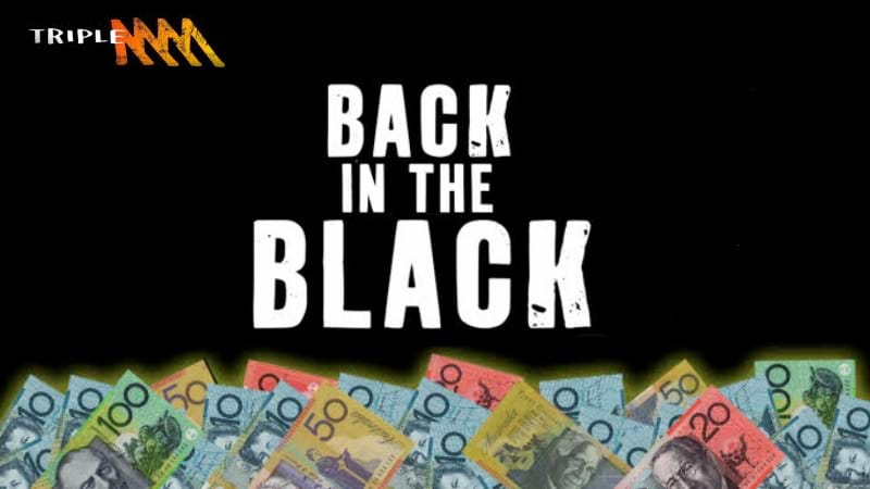 Triple M's Getting You Back In The Black!