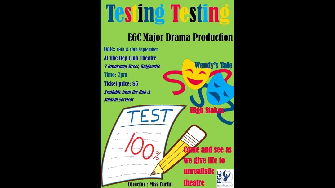 Testing time for EGC Drama Students