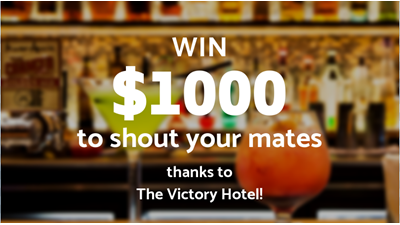 Win $1000 To Shout Your Mates At The Victory Hotel