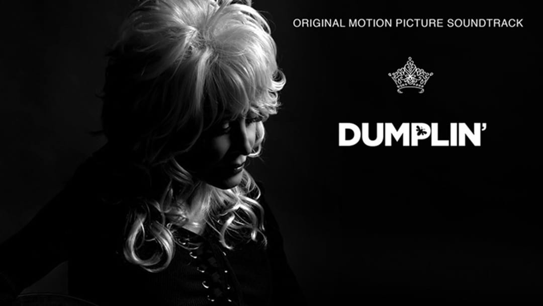 "Dolly Parton to Release ""Dumplin'"""