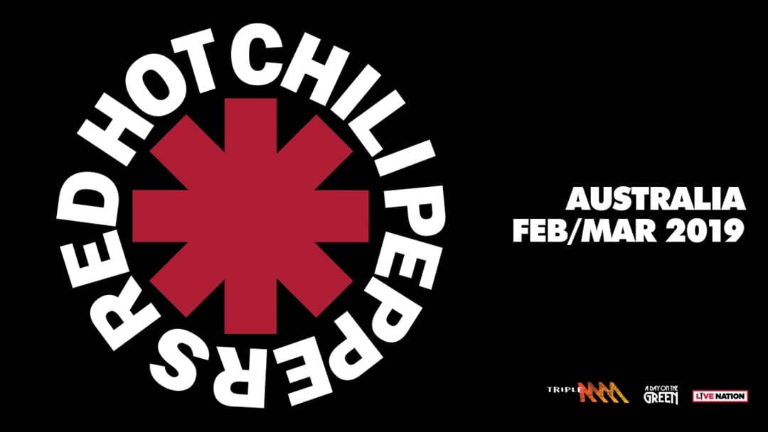 Triple M Presents Red Hot Chili Peppers 2019 Australian Tour