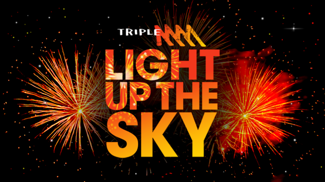 Light Up The Sky This New Years Eve With Triple M