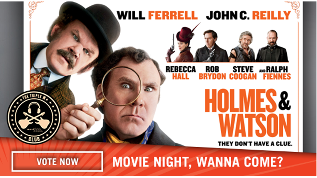 Head Along To See Holmes & Watson In GOLD CLASS!