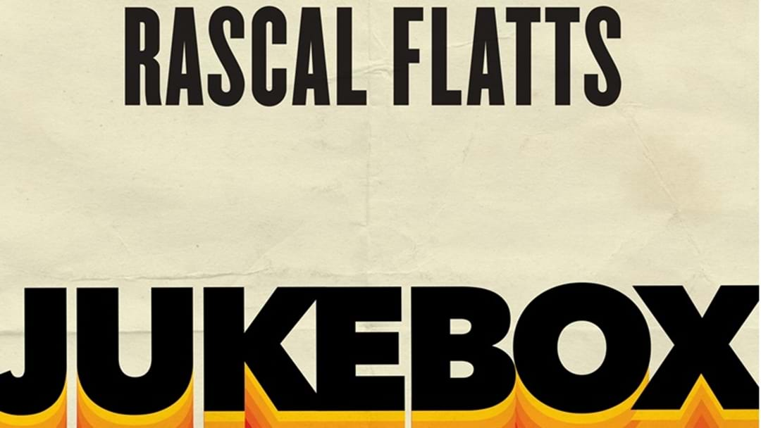 Rascal Flatts Release Vibrant Jukebox EP
