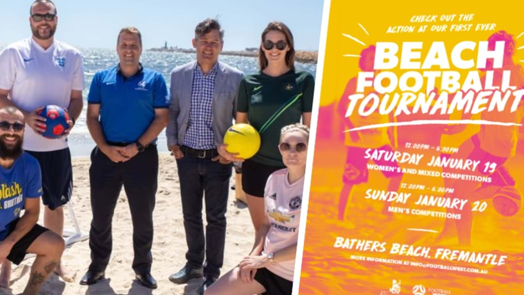 There's A Big Beach Soccer Tournament Down Freo Way This Weekend