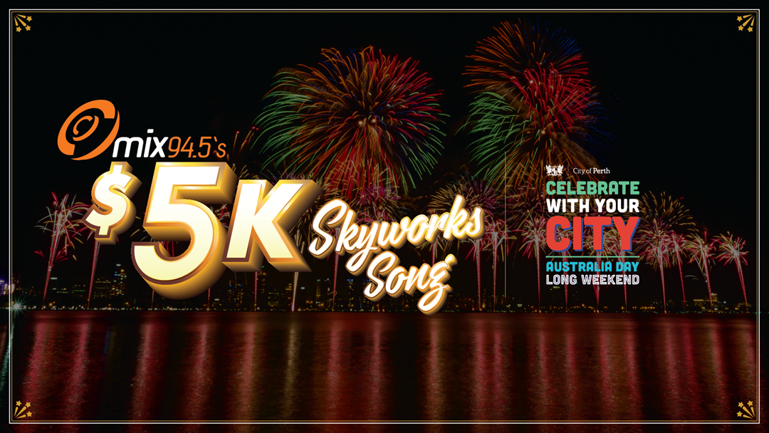 Win $5K with mix94.5's Skyworks Song!