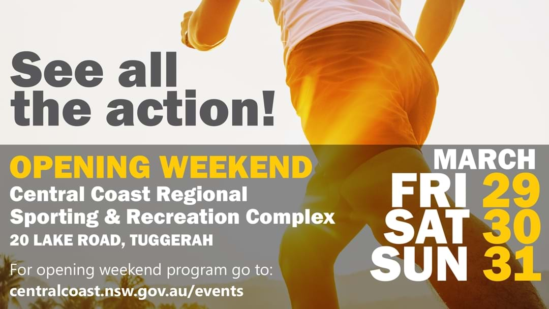 Central Coast Regional Sporting & Recreation Complex Official Opening Weekend