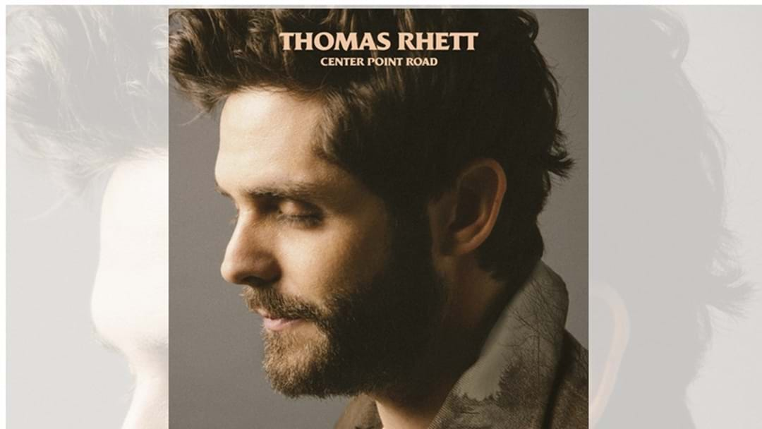 "Thomas Rhett ""Ups the Ante"" with New ""Center Point Road"" Album – OUT NOW"