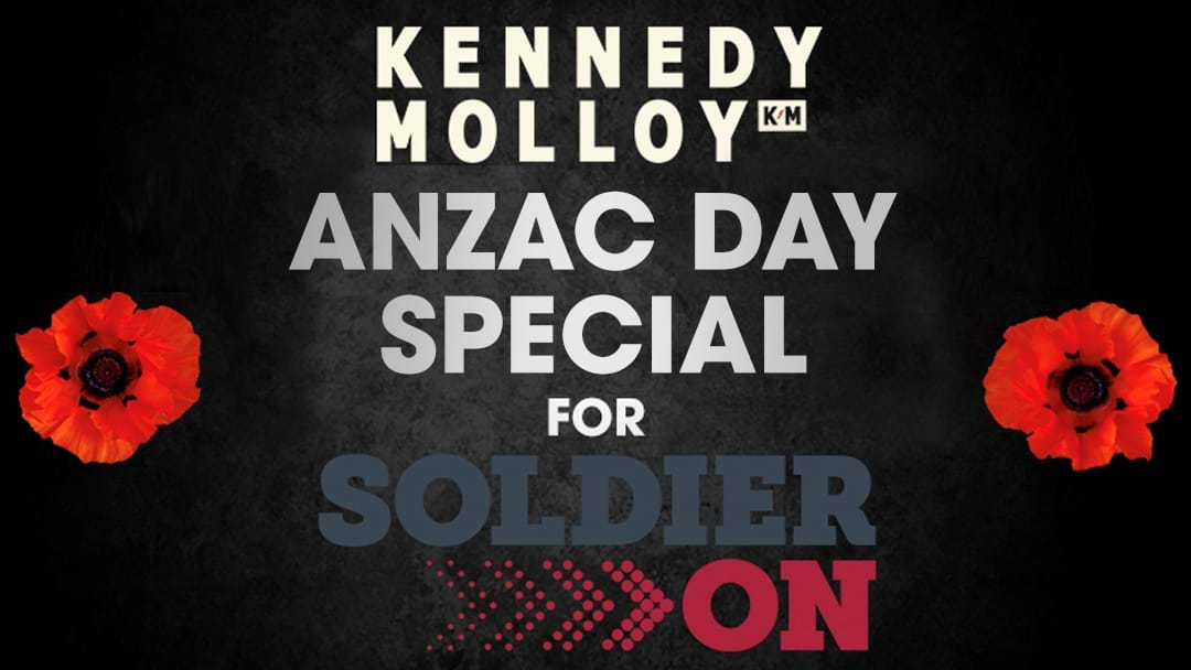 Kennedy Molloy's Soldier On Special For ANZAC Day - When & How To Hear It