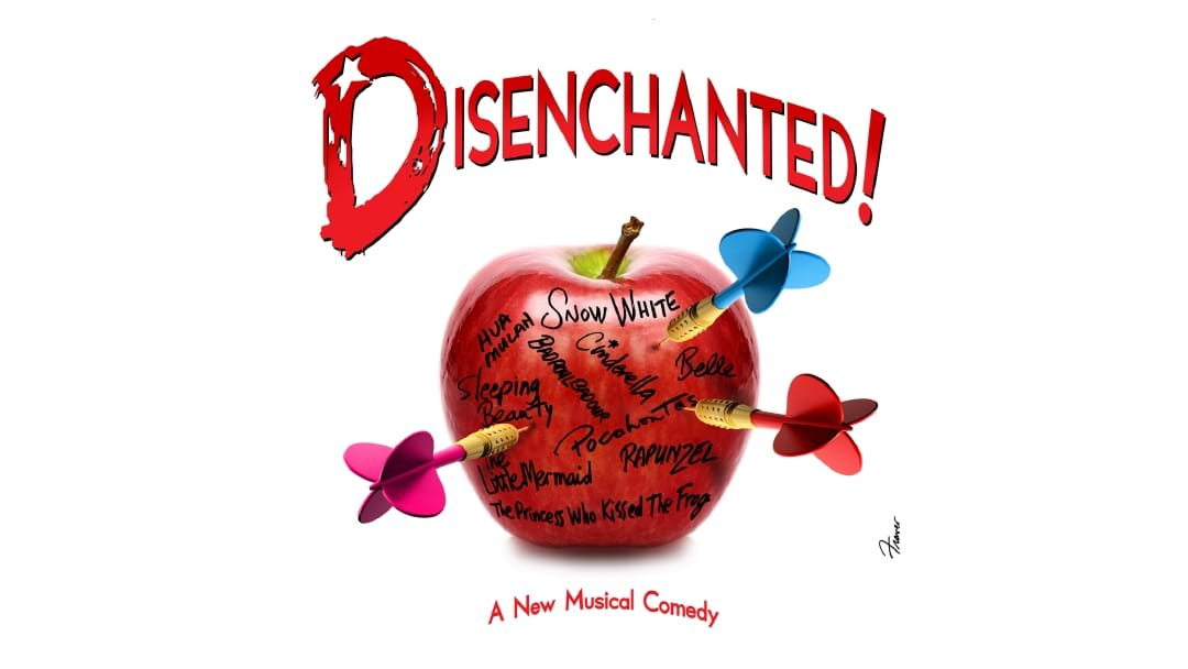Disenchanted The Musical!