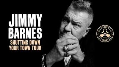 JIMMY BARNES 'SHUTTING DOWN YOUR TOWN 2019 TOUR